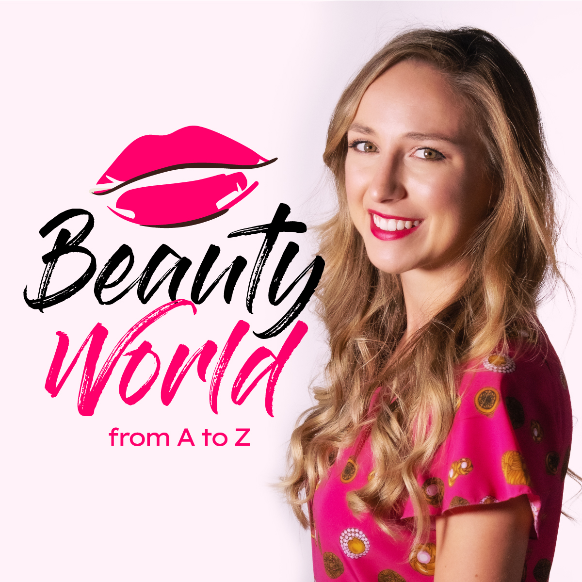 Beauty World from A to Z podcast